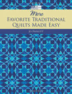 More-Favorite-Traditional-Quilts-Made-Easy