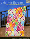 Skip-the-Borders-Easy-Patterns-for-Modern-Quilts