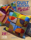 Quilt-Blocks-Go-Wild