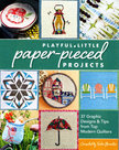 Playful-Little-Paper-Pieced-Projects
