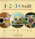 1-2-3-Quilt:-Shape-up-Your-Skills-with-24-Stylish