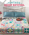 Vintage-Quilt-Revival:-22-Modern-Designs-from-Classic-Blocks