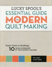 Lucky-Spools-Essential-Guide-to-Modern-Quilt-Making