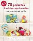 70-Pochettes-&-mini-accessoires-utiles-en-patchwork-facile