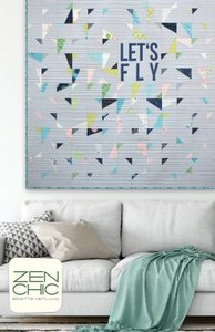Lets Fly - Zen Chic