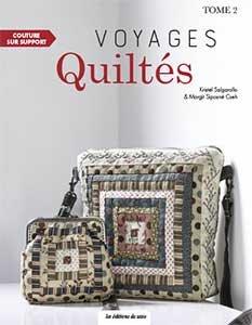Voyages Quiltés - Tome 2 - Kristel Salgarello & Margit Siposné Cseh