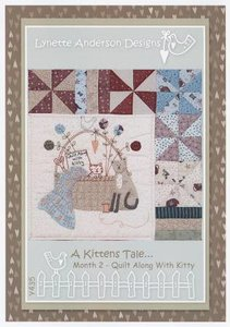 A Kittens Tale - Month 2 Quilt Along With Kitty - Lynette Anderson