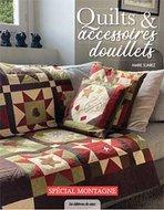 Quilts & Accessoires Douillets - Spécial Montagne - Marie Suarez
